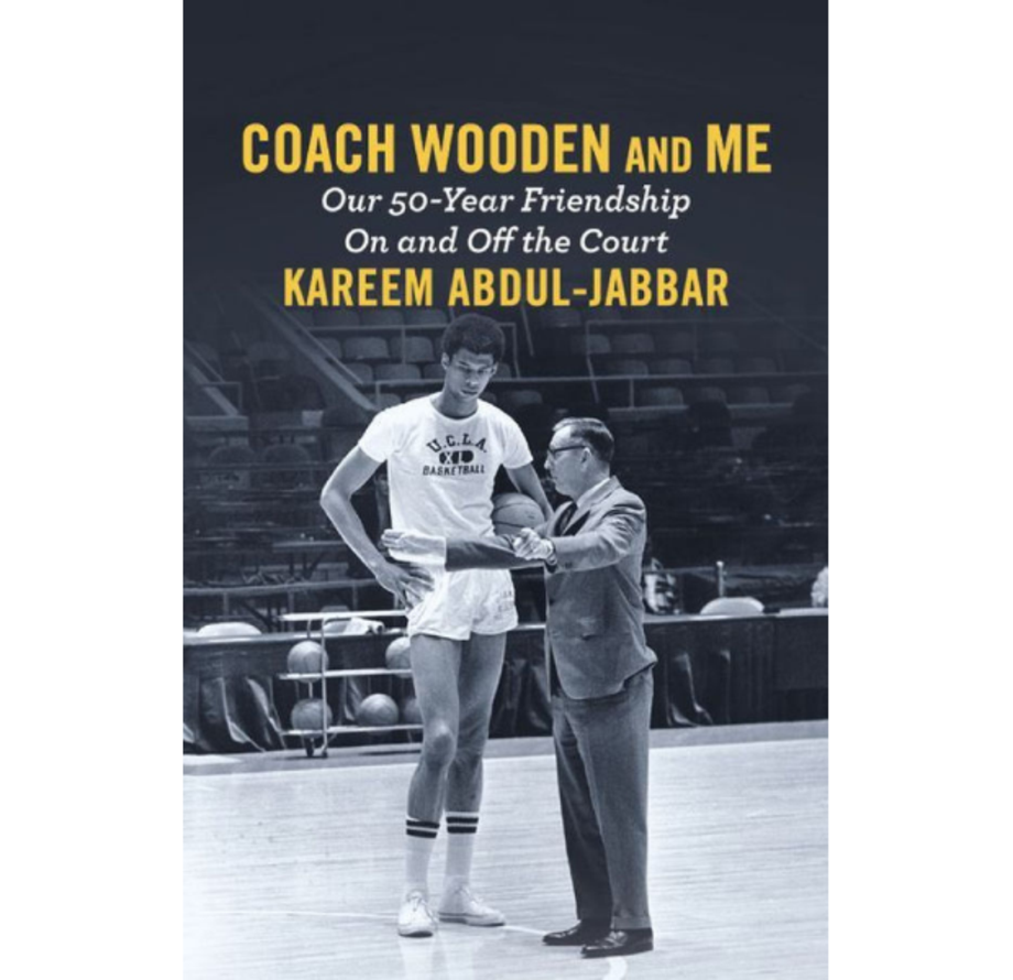 Coach Wooden and Me: Our 50-Year Friendship on and Off the Court, Kareem Abdul-Jabbar (Grand Central)
