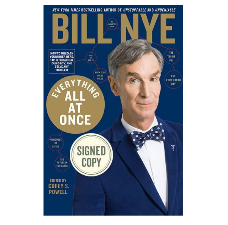 Everything All at Once: How to Unleash Your Inner Nerd, Tap into Radical Curiosity and Solve Any Problem, Bill Nye (Rodale)