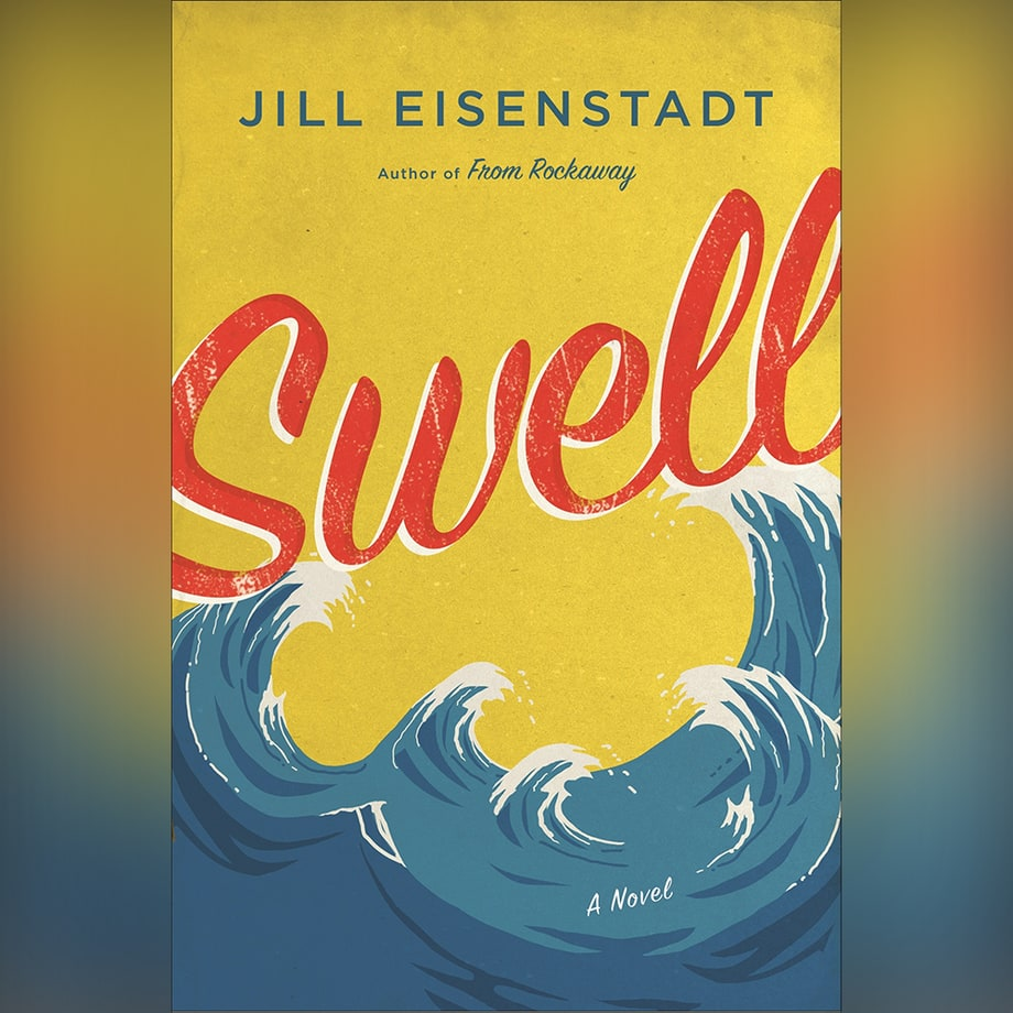 'Swell' by Jill Eisenstadt