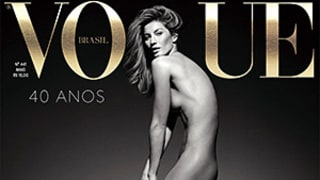 Gisele Bundchen Poses Completely Naked on Vogue Brazil Cover: See the Model's Rocking Body