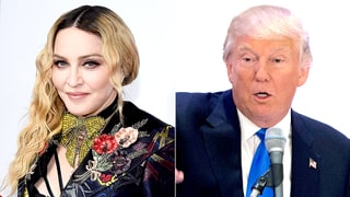 Madonna: Donald Trump 'Was Elected for a Reason'