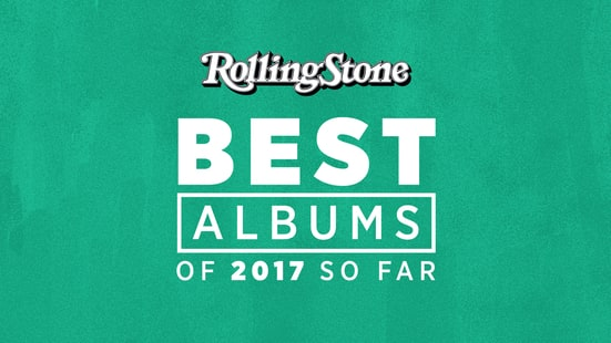 The Best Albums of 2017 So Far