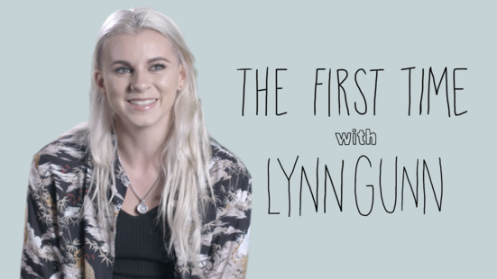 The First Time: Lynn Gunn