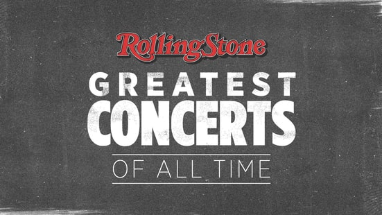 The Greatest Concerts of All Time
