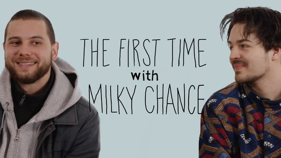 The First Time: Milky Chance