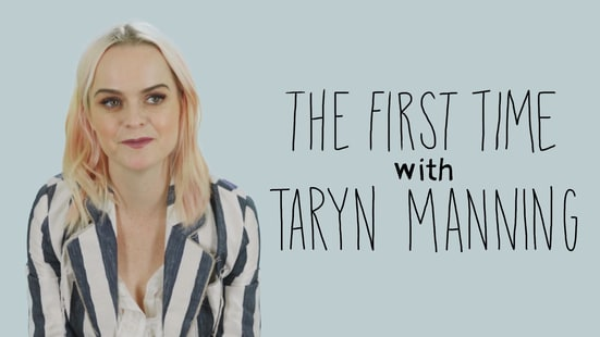 The First Time: Taryn Manning of 'Orange Is the New Black'