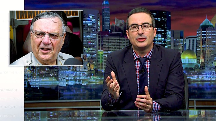 Watch John Oliver Call Trump's 'Sheriff Joe' Pardon 'Slap in the Face'