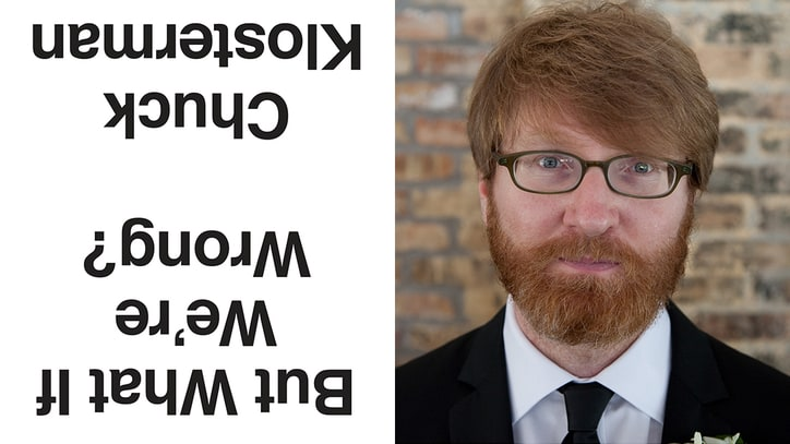Chuck Klosterman: Everybody is an Optimist, in the Short Term