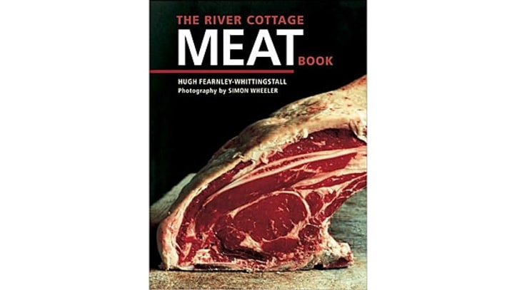 The River Cottage Meat Book (Hugh Fearnley-Whittingstall)