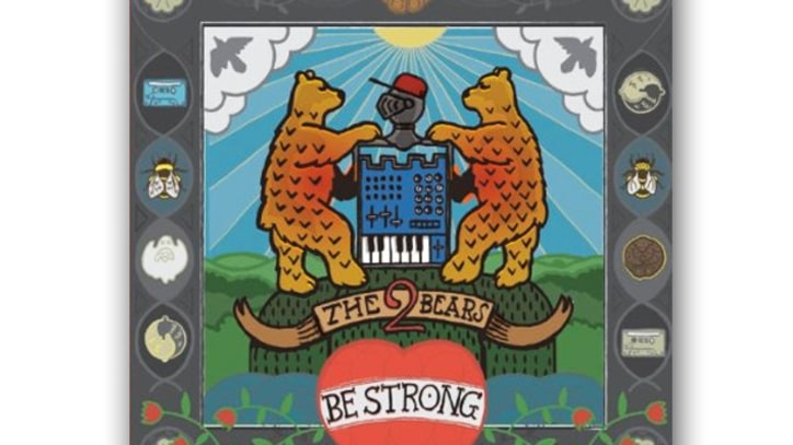 The 2 Bears: 'Be Strong'