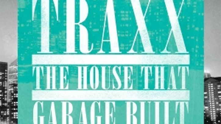 Traxx: The House That Garage Built