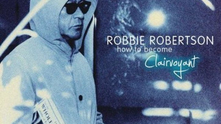 Listen to Robbie Robertson's New LP 'How to Become Clairvoyant'