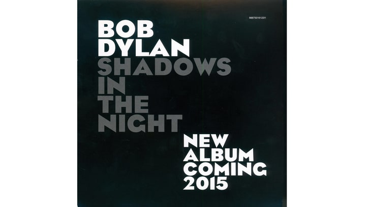 Bob Dylan Releasing New Album 'Shadows in the Night' In 2015
