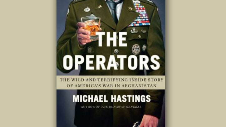 Exclusive Excerpt: The Operators by Michael Hastings