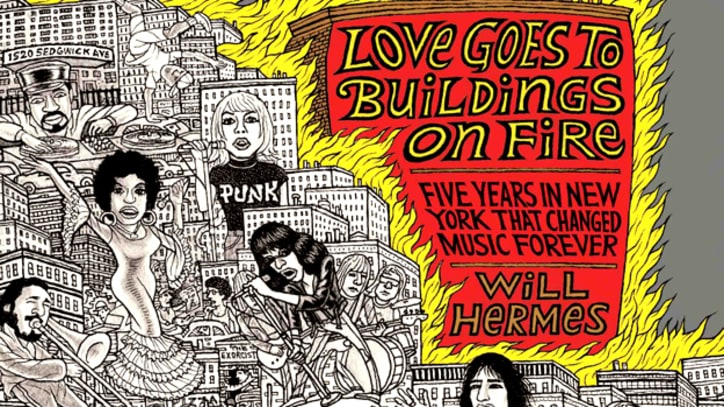Exclusive Book Excerpt: 'Love Goes To Buildings On Fire: Five Years in New York that Changed Music Forever'
