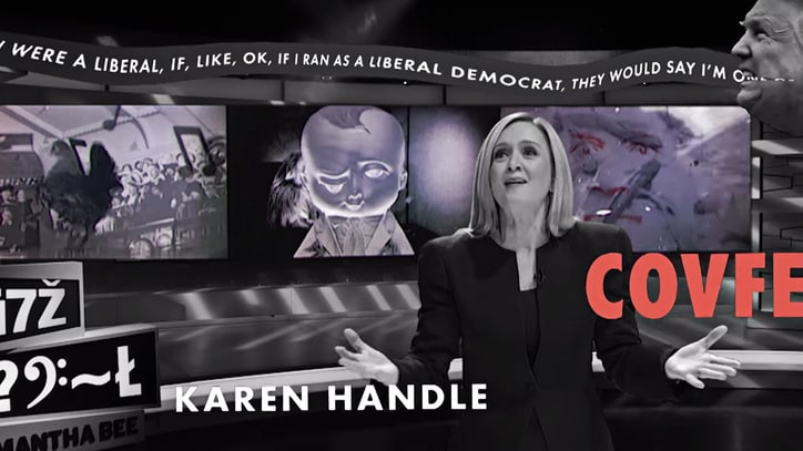 Watch Samantha Bee's Sanity Vanish Beneath Trump's Weird Words