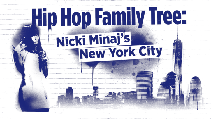 Hip-Hop Family Tree: Nicki Minaj's New York City