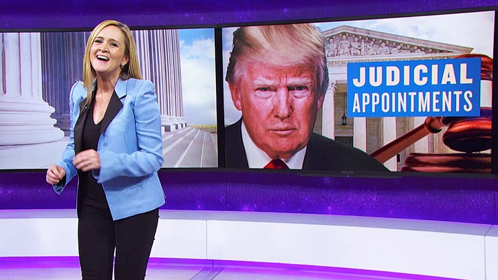 Watch Samantha Bee Dissect Trump's 'Bigoted' Judicial Nominees