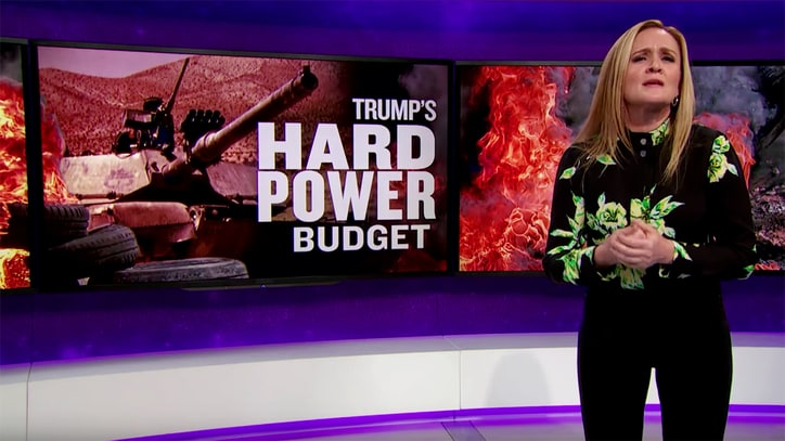 Watch Samantha Bee on Trump's Macho Budget Posturing