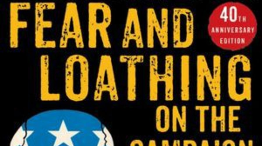 For the Guy Who Loves Politics but Hates Politicians: Fear and Loathing on the Campaign Trail '72 by Hunter S. Thompson