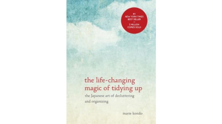 The Life-Changing Magic of Tidying Up: The Japanese Art of Decluttering and Organizing, Marie Kondo