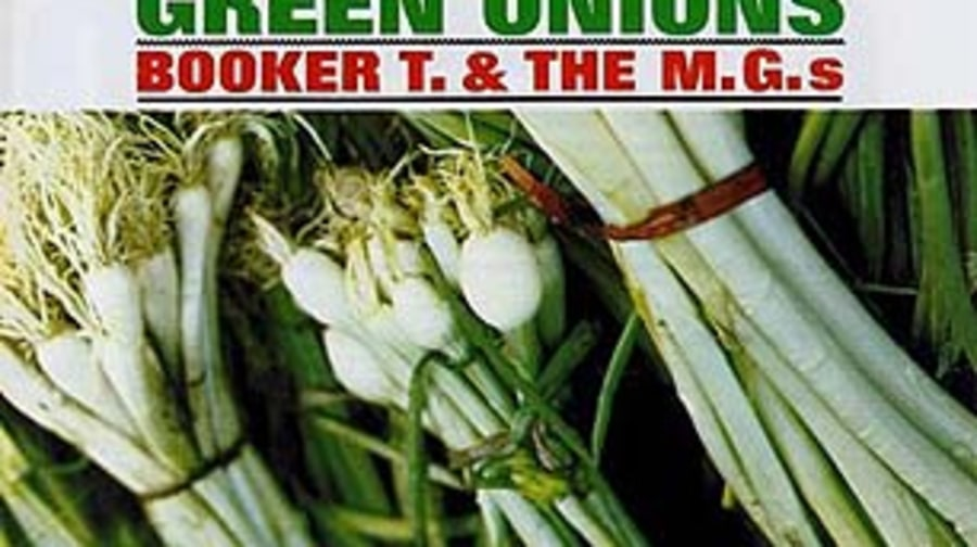 Booker T. and the MG's, 'Green Onions'