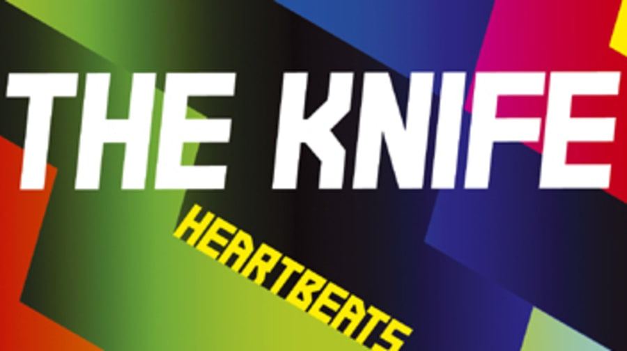 The Knife, 'Heartbeats'