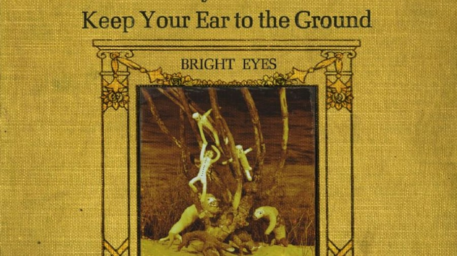Bright Eyes, 'Lifted or the Story is in the Soil, Keep Your Ear to the Ground'