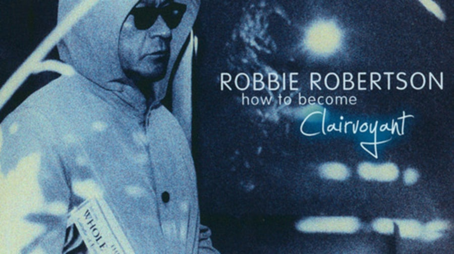Robbie Robertson, 'How to Become Clairvoyant'
