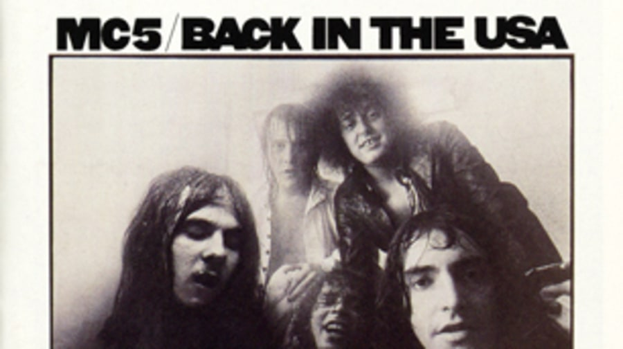 MC5, 'Back in the USA'