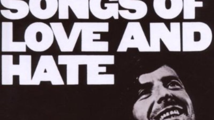 Leonard Cohen, 'Songs of Love and Hate'