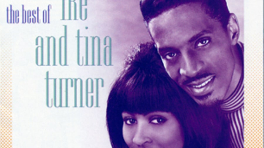 Ike and Tina Turner, 'Proud Mary: The Best of Ike and Tina Turner'