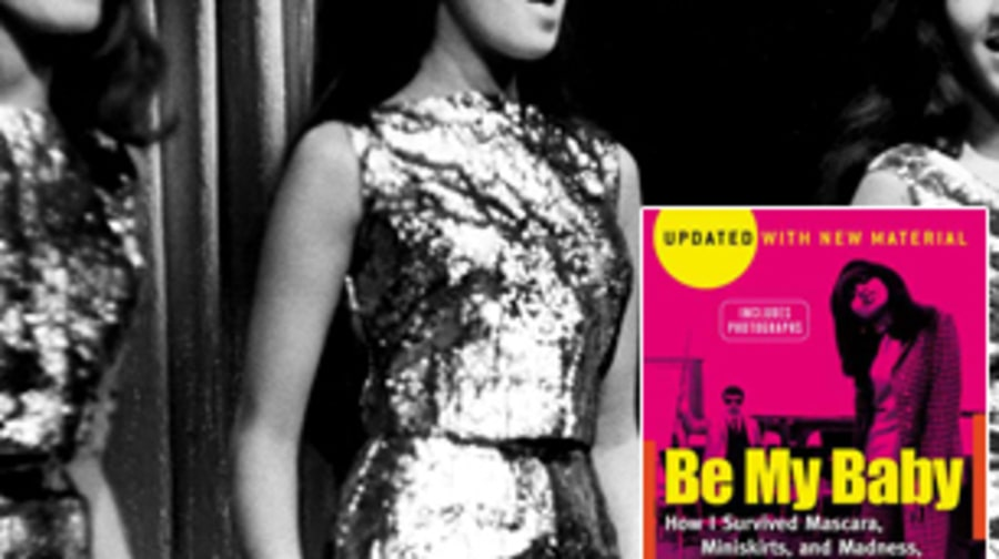 Ronnie Spector: 'Be My Baby: How I Survived Mascara, Miniskirts, and Madness' (1989)