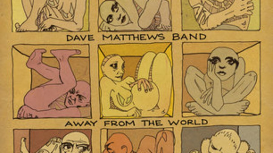 Dave Matthews Band, 'Away From the World'