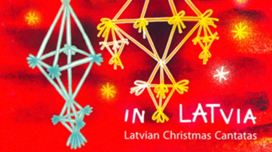 'Christmas Joy in Latvia – Latvian Christmas Cantatas' (2012)