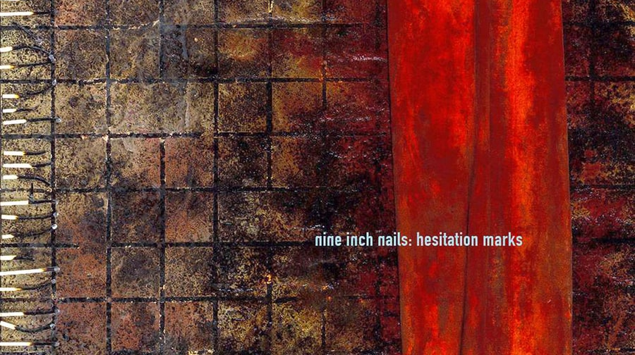 Nine Inch Nails, 'Hesitation Marks'