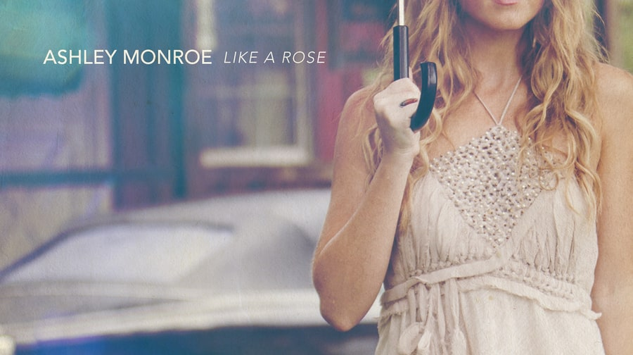 Ashley Monroe, 'Like A Rose'