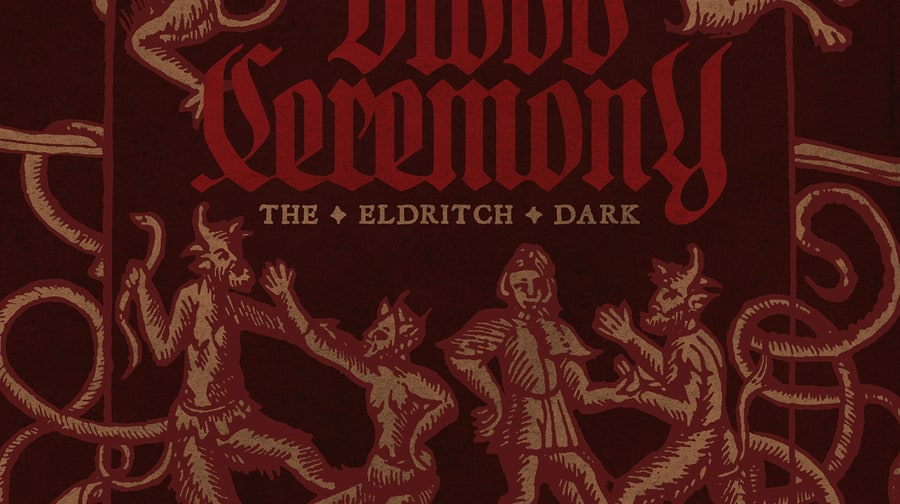 Blood Ceremony, 'The Eldritch Dark'
