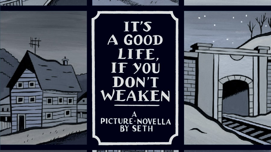 'It's a Good Life If You Don't Weaken' Seth