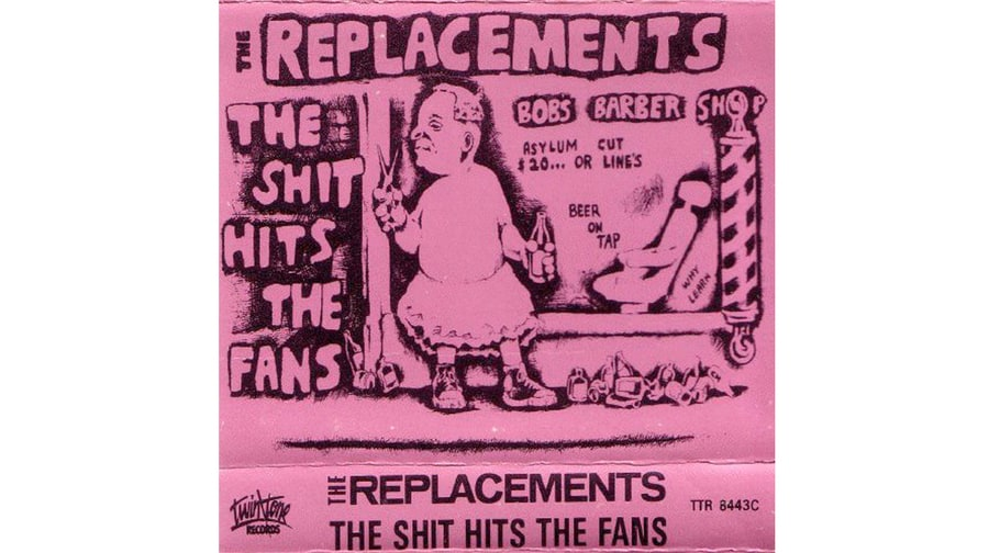 The Replacements The Shit Hits The Fans 1985 50