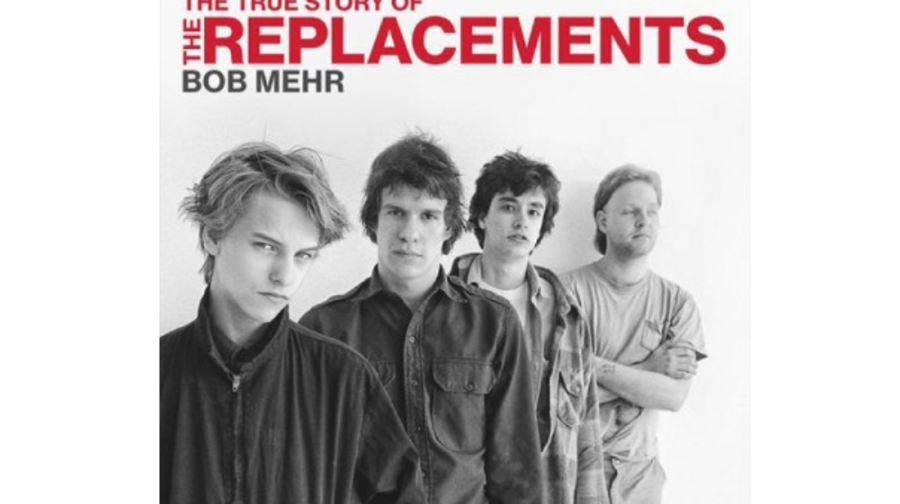 Trouble Boys: The True Story of the Replacements, Bob Mehr (Da Capo)