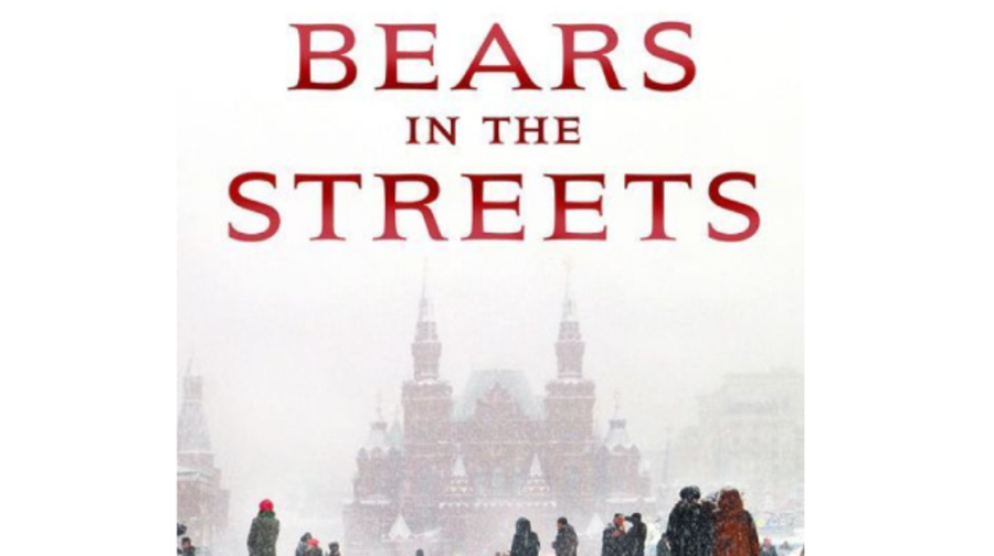 Bears in the Streets: Three Journeys Across a Changing Russia, Lisa Dickey (St. Martin's)