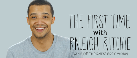 The First Time: 'Game of Thrones' Grey Worm, Raleigh Ritchie