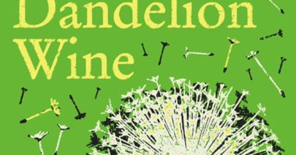 summertime in a twelve year olds eyes in dandelion wine by ray bradbury The happiness project: or why i spent a year trying to sing in the morning,  clean my closets, fight  dandelion wine by ray bradbury.