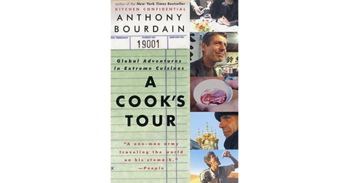 Quot A Cook S Tour Quot By Anthony Bourdain The 50 Greatest