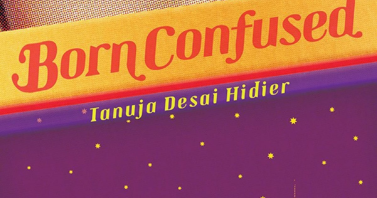 born confused by tanuja desai hidier essay