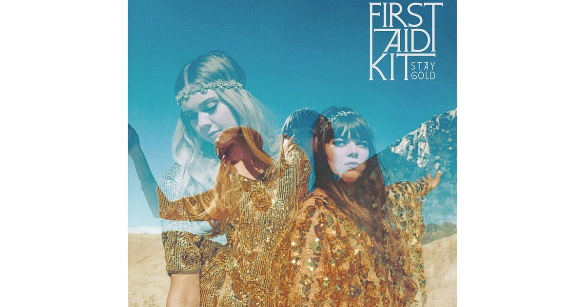 First Aid Kit Stay Gold 40 Best Country Albums Of