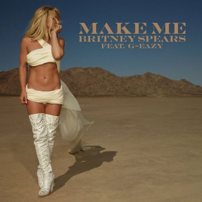 Britney Spears Drops New Single 'Make Me' — See the Super Sexy Cover Art!