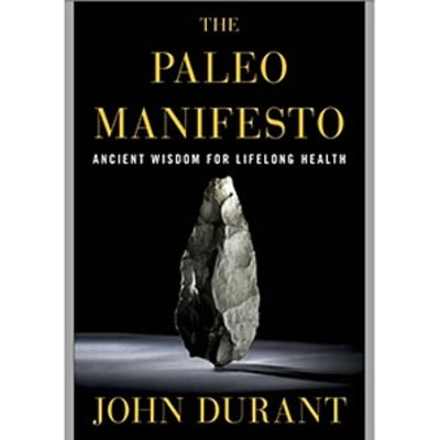 Book Review: 'The Paleo Manifesto'