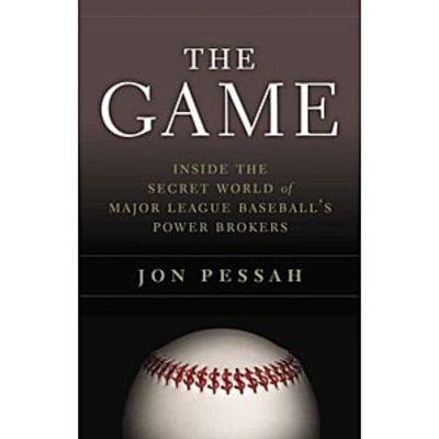 The Men Who Rule Over Baseball: An Excerpt from Jon Pessah's 'The Game'